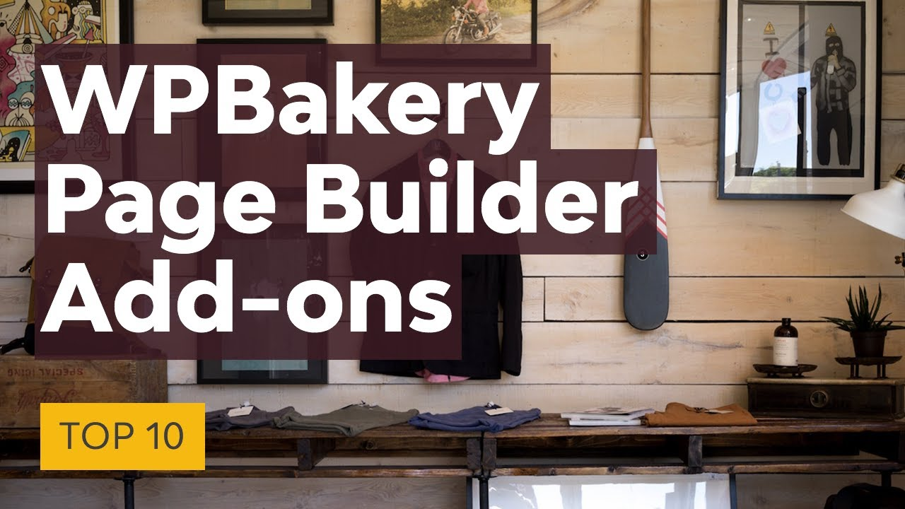 Top 10 WPBakery Page Builder (Visual Composer) Add-ons