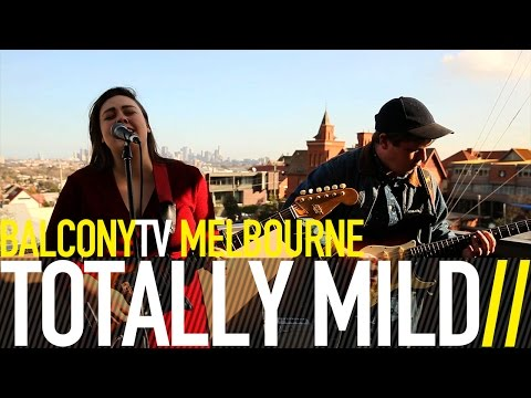 TOTALLY MILD - MORE (BalconyTV)