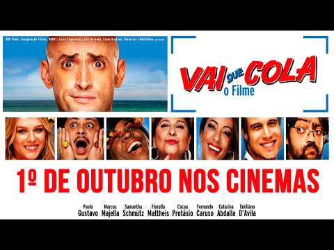 Trailer do filme Vai Que Cola - O Filme