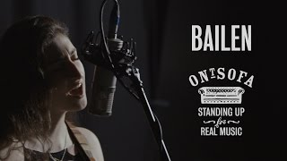 BAILEN - Stand Me Up | Ont