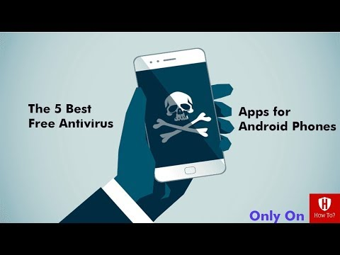 The 5 Best Free Antivirus And Mobile Security Apps For Android Phones