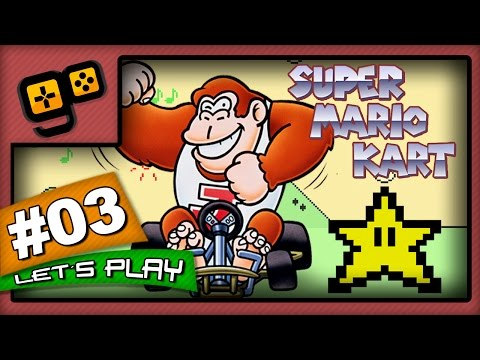 Let's Play: Super Mario Kart - Parte 3 - Star Cup