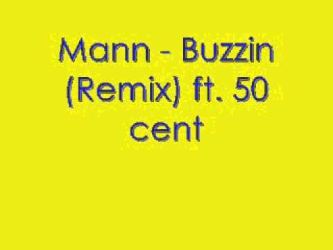 Mann - Buzzin' Lyrics   MetroLyrics