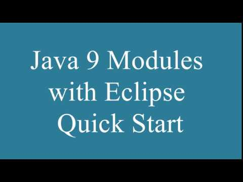 Java 9 Modules with Eclipse IDE Quick Start