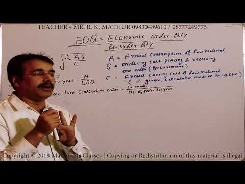 Introduction to Economic Order Quantity (EOQ) with year solved sums - Cost & Management Accounting