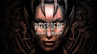 Epic Action | Down To Myself - Pieces Of Me - Epic Music VN