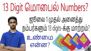 New 13 Digit Mobile Numbers in India from July 1- No more 10 Digit numbers? | Tamil | Tech Satire