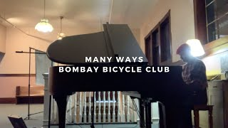 many ways: bombay bicycle club (piano rendition by david ross lawn)