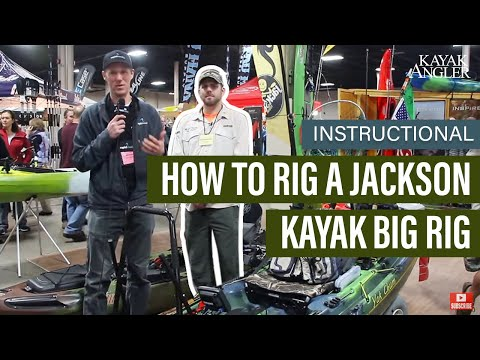 How To Rig A Jackson Kayak Big Rig | Instructional