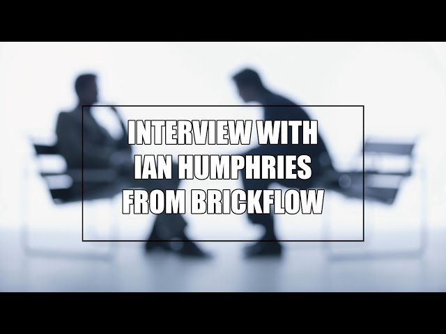 Interview with Ian Humphries from Brickflow