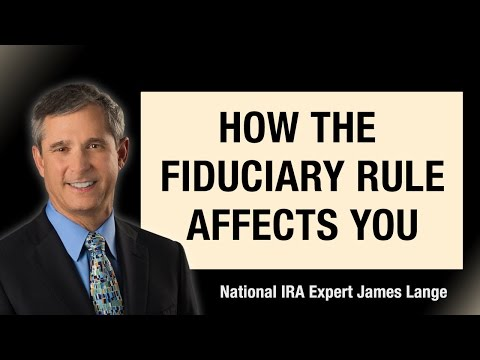 How the Fiduciary Rule Affects You