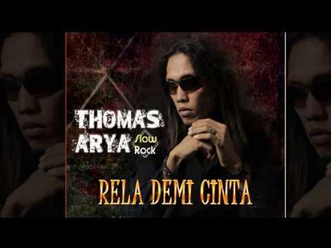 Thomas Arya - Rela Demi Cinta (2017)