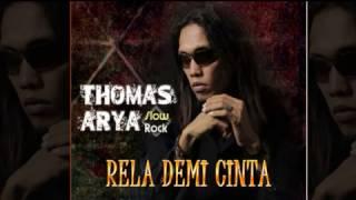 Video Thomas Arya - Rela Demi Cinta (2017) download MP3, 3GP, MP4, WEBM, AVI, FLV November 2017