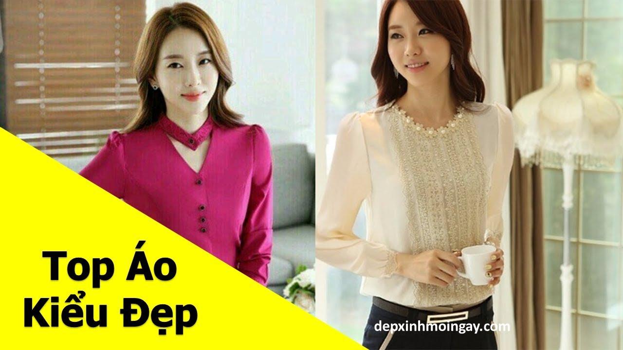 Top áo kiểu nữ đẹp | 50 áo kiểu đẹp lạ mới thời trang Phần 5