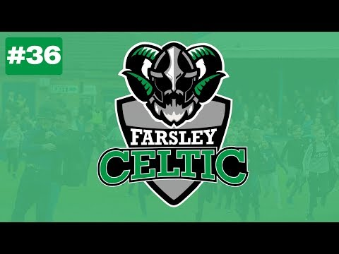 Farsley Celtic | The Celt Army | Ep36 | THE BIGGEST STREAM OF THE SERIES
