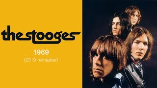 The Stooges - 1969 (Official Audio)
