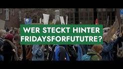 Die Bewegung FridaysForFuture - Wer steckt dahinter?