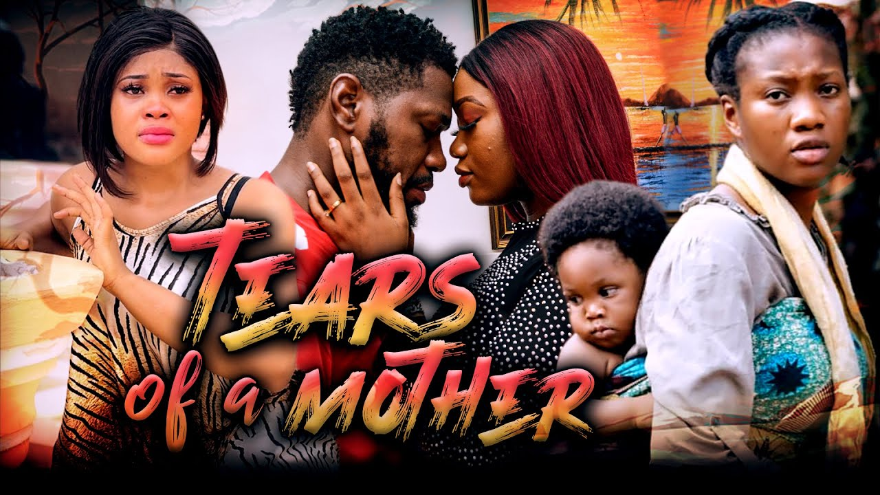 Download TEARS OF A MOTHER (Full Movie) Chinenye Nnebe/Jerry William 2021 Latest Nigerian Nollywood Movie