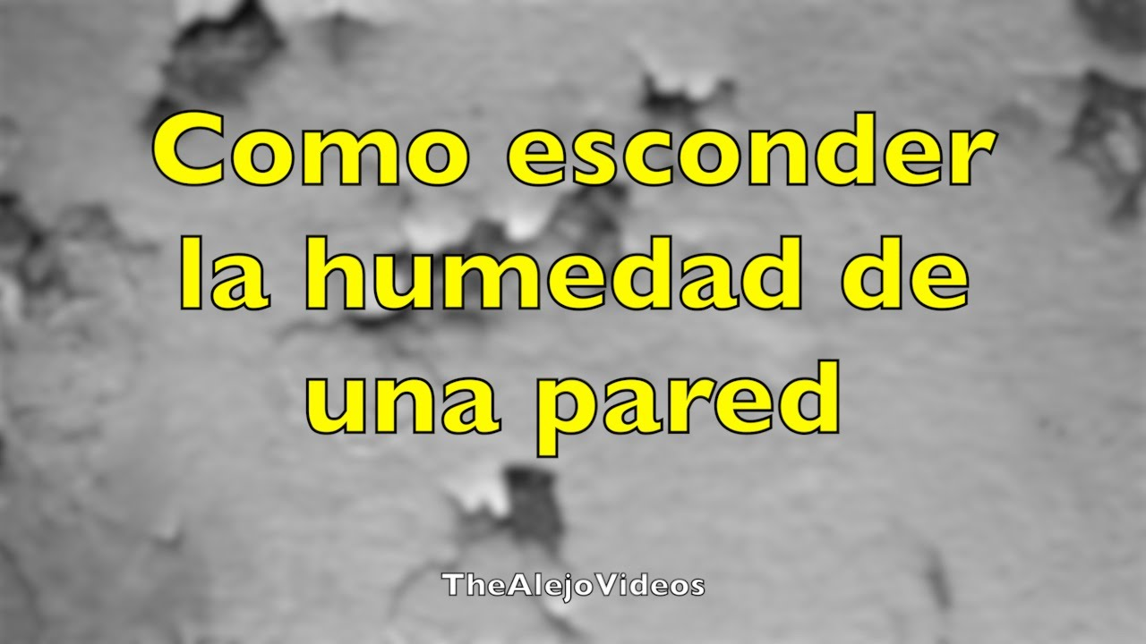 Nice Como Esconder La Humedad De La Pared.   YouTube