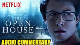 The Open House - Audio Commentary w/ John Flickinger
