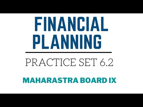 SSC Class 9 | Algebra | Financial Planning | Practice Set 6.2