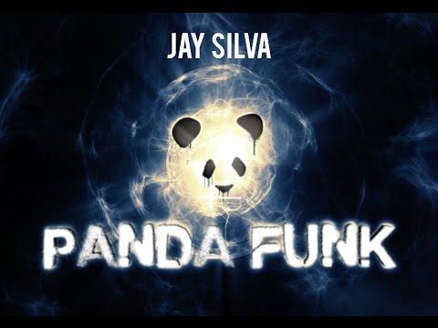PANDA FUNK MIX w/ Jay Silva
