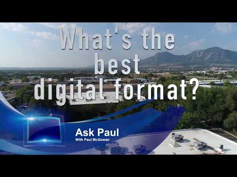 What's the best digital format?