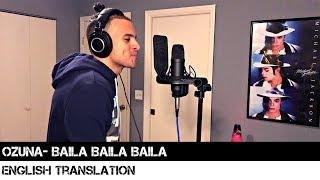Ozuna - Baila Baila Baila English Translation