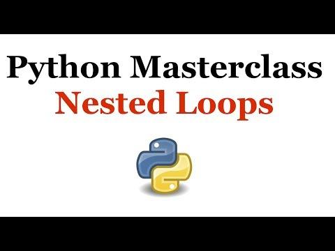Python Programming Masterclass 14 - Nested Loops