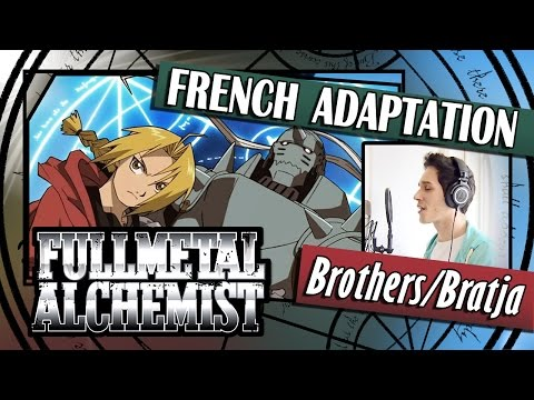 ▶️ [French Cover] Brothers/Bratja - FullMetal Alchemist (Beastboy)