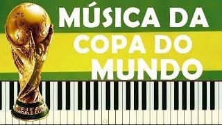 ⚽Mostra Tua Força, Brasil⚽Música da Copa do Mundo 2018(Piano Tutorial)