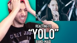 "REACTING TO BAND-MAID ""YOLO"""