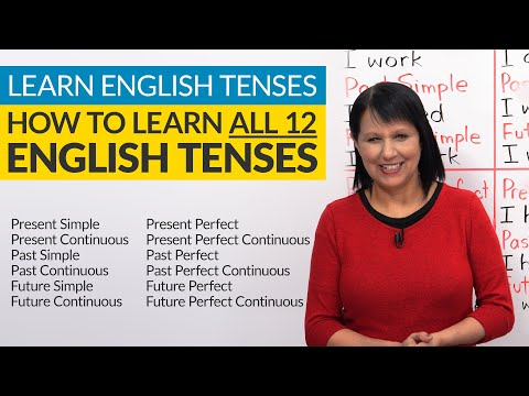 Learn English Tenses: How to learn ALL 12 tenses