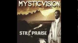 Mystic Vision - Jah is Forever