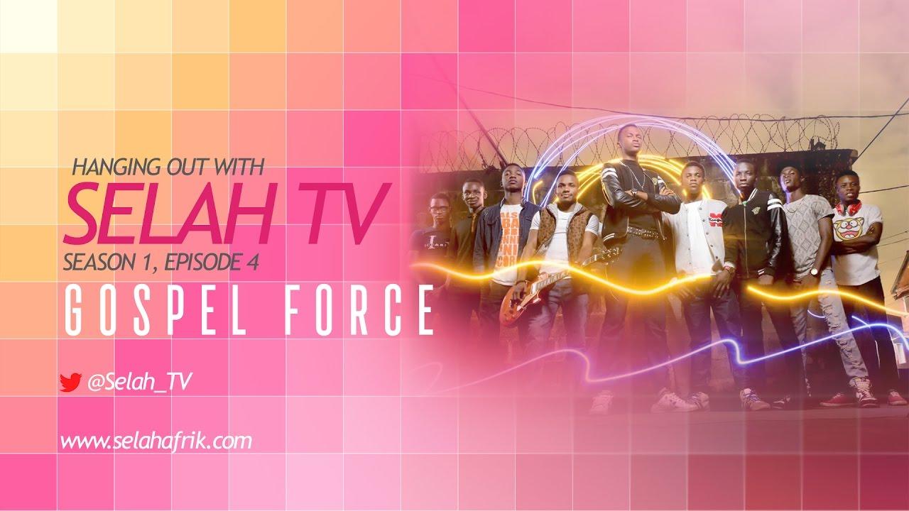 GOSPEL FORCE [@gforcenaija] Hangs Out With SelahTV [ @Selah_TV]