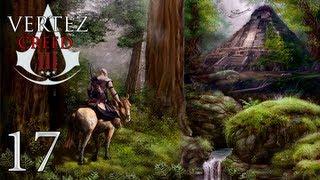 Assassin's Creed III - #17 - Świątynia Majów - Vertez Let's Play / Zagrajmy w AC 3 - 1080p