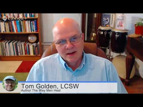 The Way Men Heal - Interview with Tom Golden by Martin Brossman