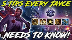 5 Tips Every Jayce NEEDS To Know! League of Legends Jayce Guide 2019 New Players!