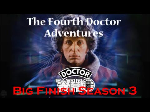 Doctor Who Big Finish Overview: The Fourth Doctor Adventures Season 03