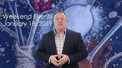 Weekend Events January 18, 2019