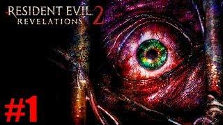 ПОХИЩЕНИЕ! ► Resident Evil: Revelations 2 Прохождение #1 ► ХОРРОР ИГРА