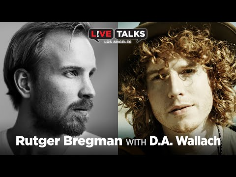 Rutger Bregman in conversation with D.A. Wallach at Live Talks Los Angeles