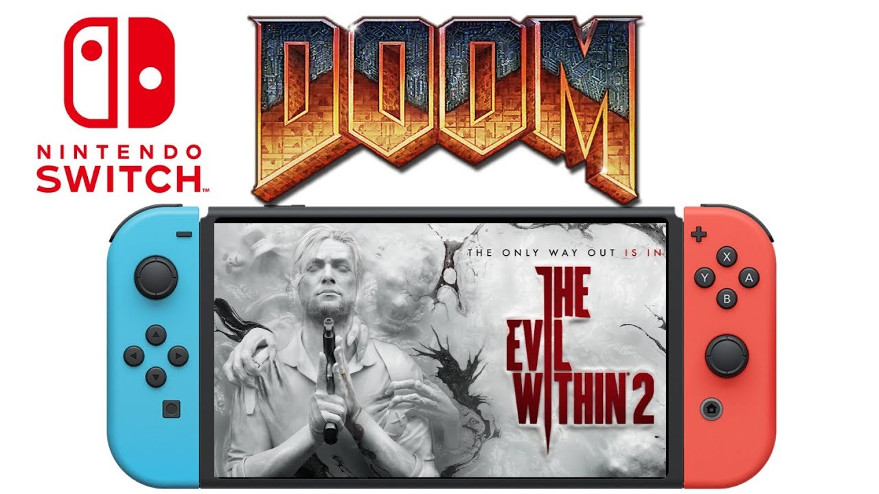 Evil Within 2 Coming To Nintendo Switch & Doom Nintendo Switch Undocked  Gameplay 30 fps