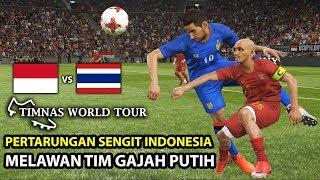 INDONESIA VS THAILAND | TIMNAS WORLD TOUR | PES 2019