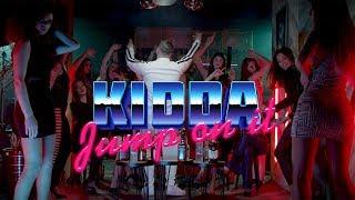 Смотреть клип Kidda - Jump On It