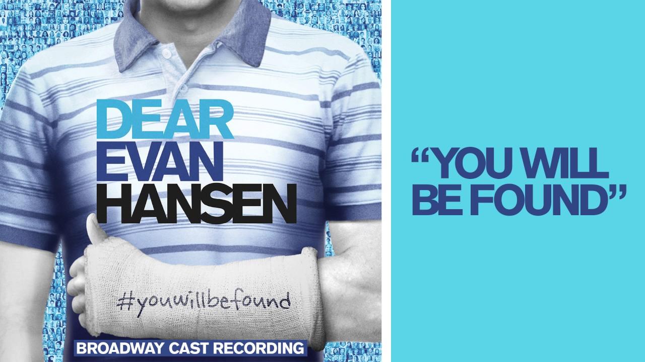 Dear Evan Hansen Quotes Wallpaper Quot You Will Be Found Quot From The Dear Evan Hansen Original