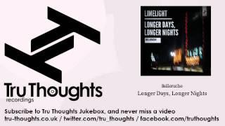 Belleruche - Longer Days, Longer Nights