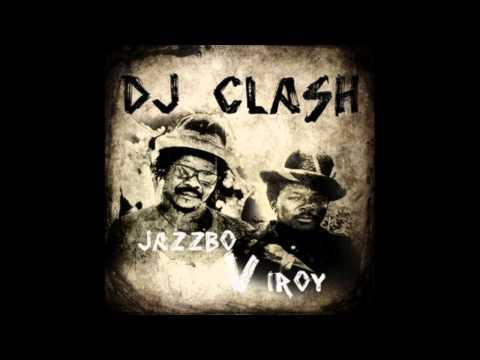 DJ Clash - Prince Jazzbo vs I Roy (Platinum Edition)