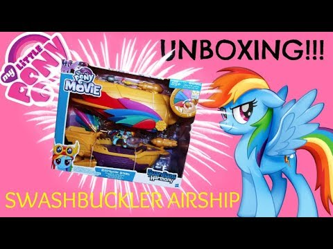 My Little Pony: The Movie Swashbuckler Pirate Airship (RAINBOW DASH GIVEAWAY!!!)