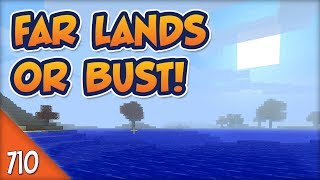 Minecraft Far Lands or Bust - #710 - Lore